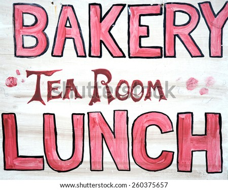 Generic bakery, tea room, lunch sign displayed outdoors. - stock photo