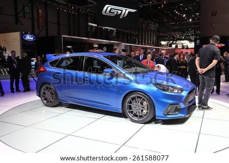 GENEVA, MARCH 3:A  Ford focus RS car on display at 85th international Geneva motor Show at Palexpo-Geneva on March 3, 2015 at Geneva, Switzerland.  - stock photo