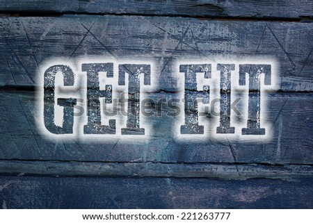 Get Fit Concept text on background - stock photo