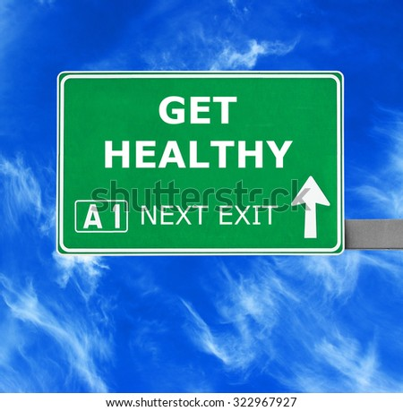 GET HEALTHY road sign against clear blue sky - stock photo