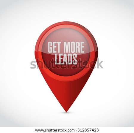Get More Leads pointer sign illustration design graphic - stock photo