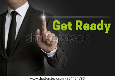 Get Ready touchscreen is operated by businessman. - stock photo