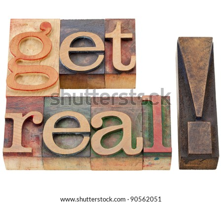 get real suggestion or request - isolated text in vintage wood letterpress printing blocks - stock photo