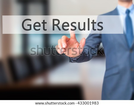 Get Results - Businessman hand pressing button on touch screen interface. Business, technology, internet concept. Stock Photo - stock photo