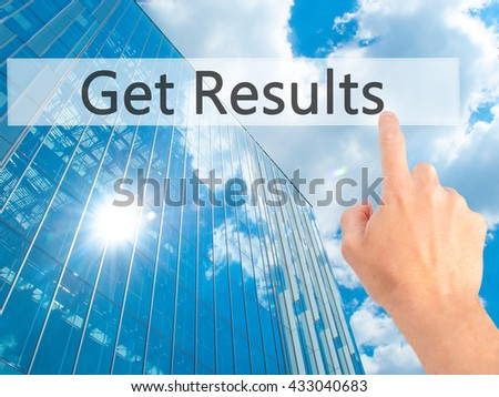 Get Results - Hand pressing a button on blurred background concept . Business, technology, internet concept. Stock Photo - stock photo