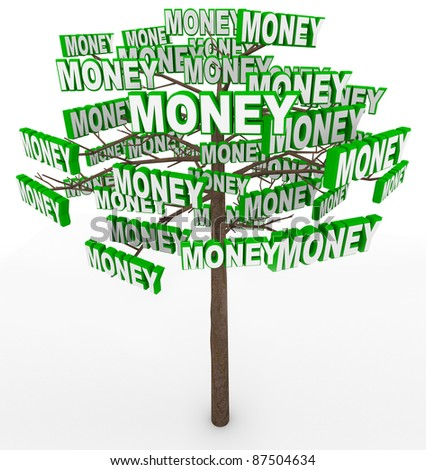Get rich by picking money off tree branches despite the saying Money doesn't grow on trees - stock photo