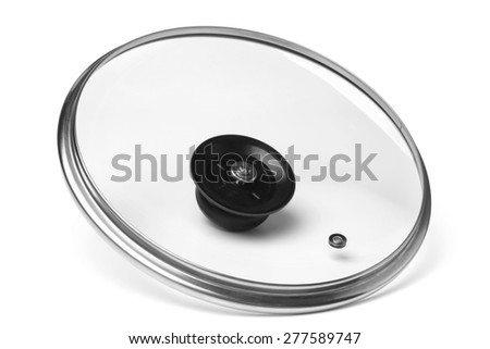 Glass lid from a pot or a pan on white background - stock photo