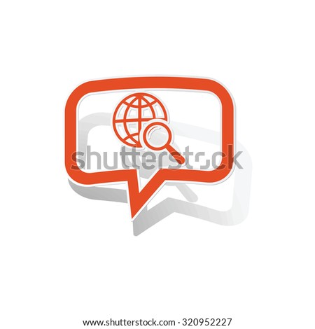 Global search message sticker, orange chat bubble with image inside, on white background - stock photo