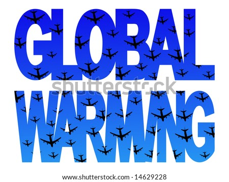 Global warming text with numerous planes flying - stock photo