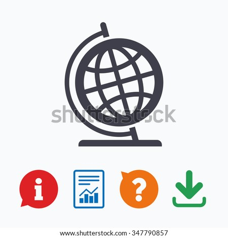 Globe sign icon. Geography symbol. Globe on stand for studying. Information think bubble, question mark, download and report. - stock photo