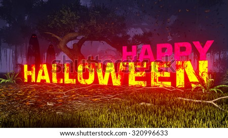 Glowing Happy Halloween text in a creepy night forest and ghostly silhouettes in the distance. Decorative 3D illustration was done from my own 3D rendering file. - stock photo