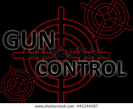 """Glowing red gun sights overlaid with the words """"Gun Control"""" - stock photo"""