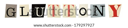 Gluttony formed with magazine letters on a white background - stock photo