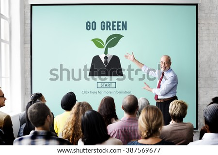 Go Green Eco Ecology Environment Natural Earth Concept - stock photo