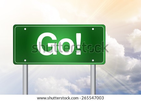 GO Green Road Sign, Business Concept - stock photo