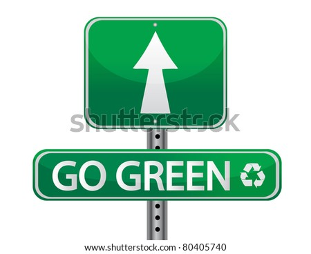 Go green sign illustration design over a white background - stock photo