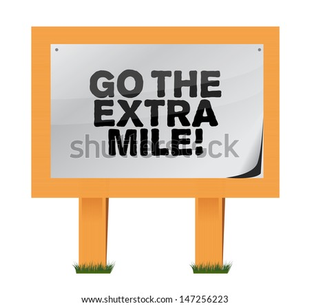 go the extra mile wood sign illustration design over white - stock photo