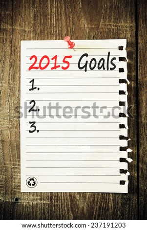Goals For 2015, Concept on paper. - stock photo