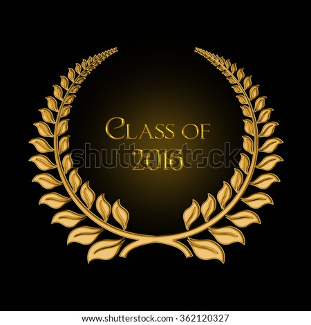 gold laurel design on black for graduation class 2016 - stock photo