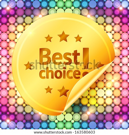 Golden best choice sticker on disco lights colorful pattern - stock photo