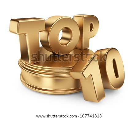 Golden top 10 on podium. 3D icon isolated on white background - stock photo