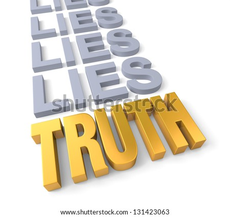 "Golden ""TRUTH"" finally overcomes a row of dull, blue gray ""LIES"". Isolated on white. - stock photo"