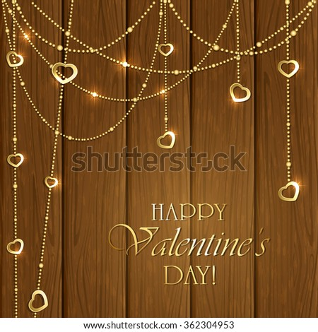 Golden Valentines decorations with hearts on wooden background, illustration. - stock photo