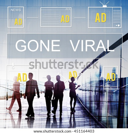 Gone Viral Advertisement Commercial Digital Marketing Concept - stock photo