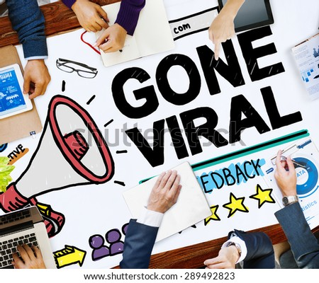 Gone Viral Popular Famous Share Post Concept - stock photo