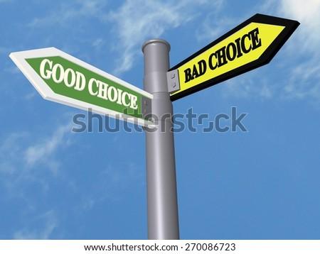 good choice bad choice sign - stock photo