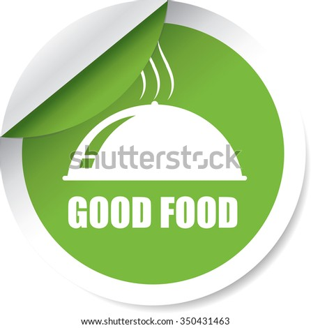 Good Food Green Label, Sticker, Tag, Sign And Icon Banner Business Concept, Design Modern. - stock photo