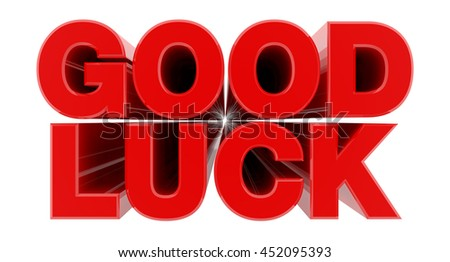 GOOD LUCK red word on white background illustration 3D rendering - stock photo
