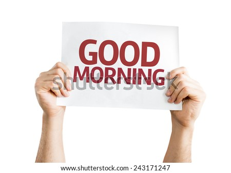 Good Morning card isolated on white background - stock photo