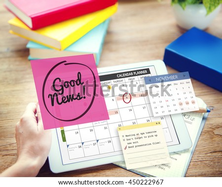 Good News Information Announcement Schedule Concept - stock photo