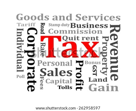 Government types of tax - stock photo