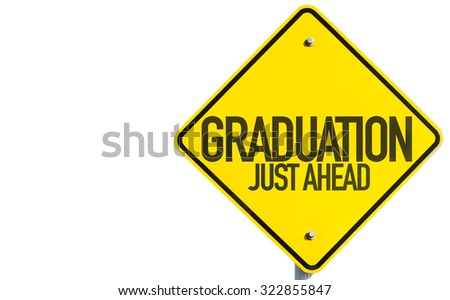 Graduation sign isolated on white background - stock photo