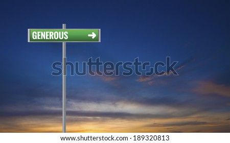 Graphic of a Generous Signs on Sunset Background - stock photo