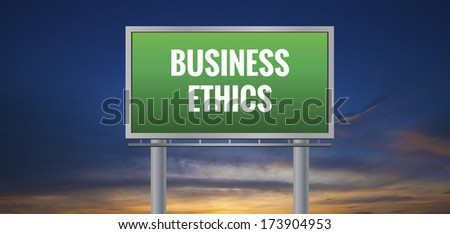 Graphic of a green Business Ethics sign on sunset background - stock photo