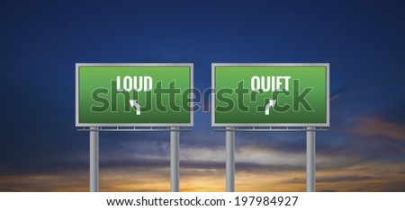 Graphic of a green quiet and loud sign on sunset background - stock photo