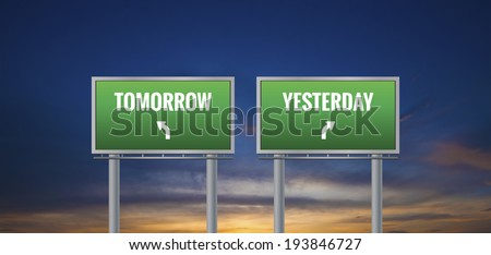 Graphic of a green Yesterday and Tomorrow sign on sunset background - stock photo