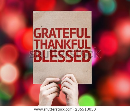 Grateful Thankful Blessed card with colorful background with defocused lights - stock photo