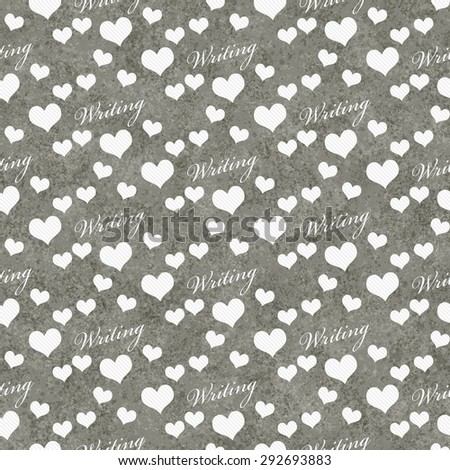 Gray and White I Love Writing Tile Pattern Repeat Background that is seamless and repeats - stock photo