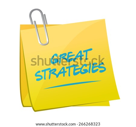 great strategies memo post sign illustration design over a white background - stock photo