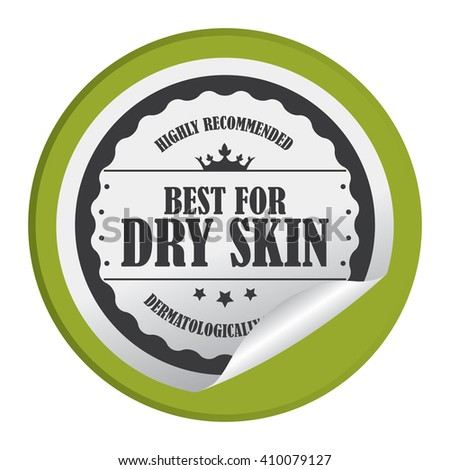 Green Circle Best For Dry Skin Highly Recommended Dermatologically Tested - Product Label, Campaign Promotion Infographics Flat Icon, Peeling Sticker, Sign Isolated on White Background  - stock photo