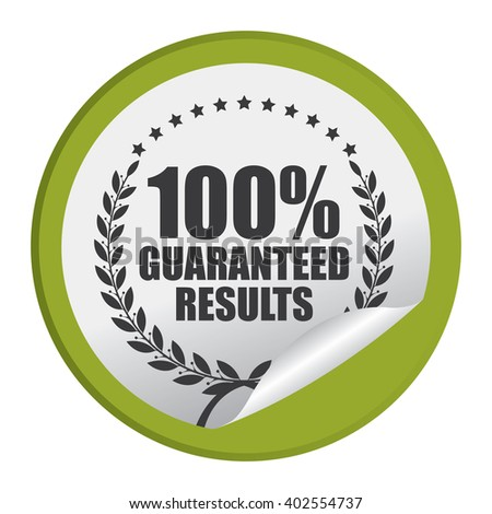 Green Circle 100% Guaranteed Reliable Product Label, Campaign Promotion Infographics Flat Icon, Peeling Sticker, Sign Isolated on White Background  - stock photo