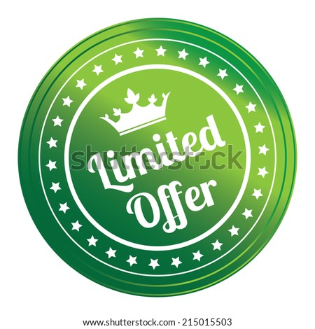 Green Circle Metallic Style Limited Offer Icon, Sticker, Badge or Label Isolated on White Background  - stock photo