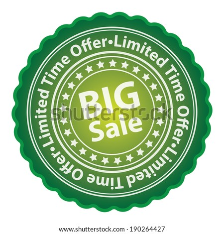 Green Glossy Style Big Sale, Limited Time Offer Sticker, Label, Tag or Icon Isolated on White Background - stock photo