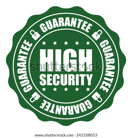 Green High Security Guarantee Icon, Badge, Sticker, Tag or Label Isolated on White Background - stock photo