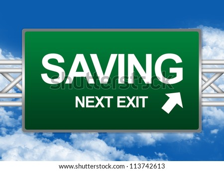 Green Highway Street Sign For Business Concept Present By Saving Next Exit Sign Against A Blue Sky Background - stock photo