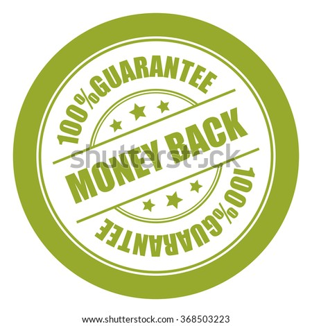Green Money Back 100% Guarantee Campaign Promotion, Product Label, Infographics Flat Icon, Sign, Sticker Isolated on White Background  - stock photo
